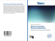 Bookcover of Wave Function Renormalization