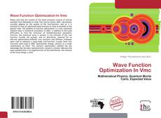 Bookcover of Wave Function Optimization In Vmc