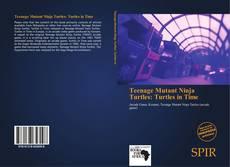 Buchcover von Teenage Mutant Ninja Turtles: Turtles in Time