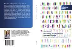 Bookcover of Decoding Schizophrenia across Cultures