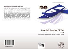 Bookcover of People'S Teacher Of The Ussr