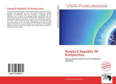 Bookcover of People'S Republic Of Kampuchea