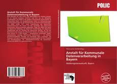 Bookcover of Anstalt für Kommunale Datenverarbeitung in Bayern