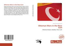 Bookcover of Ottoman Wars in the Near East