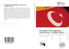 Bookcover of Ottoman–Portuguese Conflicts (1538–1557)