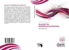 Bookcover of Anstalt für Kabelkommunikation