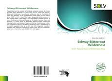 Bookcover of Selway-Bitterroot Wilderness