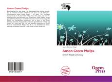 Bookcover of Anson Green Phelps