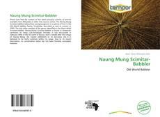 Bookcover of Naung Mung Scimitar-Babbler