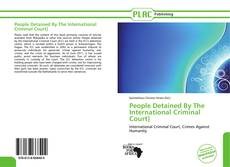 Portada del libro de People Detained By The International Criminal Court]