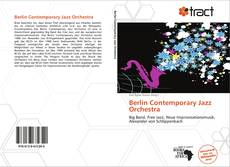 Borítókép a  Berlin Contemporary Jazz Orchestra - hoz