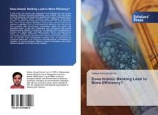 Portada del libro de Does Islamic Banking Lead to More Efficiency?