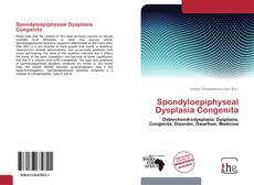 Borítókép a  Spondyloepiphyseal Dysplasia Congenita - hoz