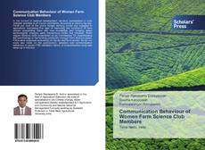 Bookcover of Communication Behaviour of Women Farm Science Club Members
