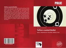 Borítókép a  Teflon-coated Bullet - hoz