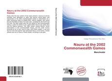Bookcover of Nauru at the 2002 Commonwealth Games