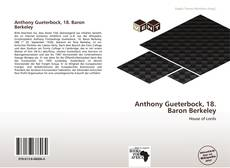 Bookcover of Anthony Gueterbock, 18. Baron Berkeley