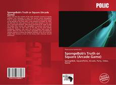 SpongeBob's Truth or Square (Arcade Game) kitap kapağı