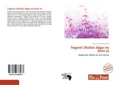 Tegami (Haikei Jūgo no Kimi e) kitap kapağı