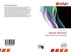 Bookcover of Roland, Manitoba