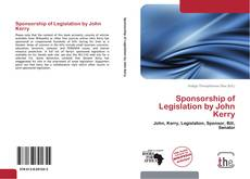 Buchcover von Sponsorship of Legislation by John Kerry