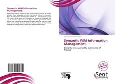 Couverture de Semantic Wiki Information Management