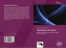 Capa do livro de Spontaneous Broadway