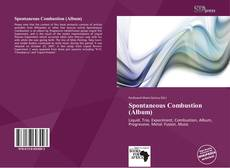 Bookcover of Spontaneous Combustion (Album)