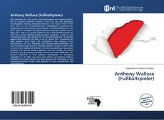 Bookcover of Anthony Wallace (Fußballspieler)
