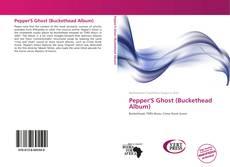 Buchcover von Pepper'S Ghost (Buckethead Album)