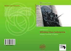 Bookcover of Whiskey Class Submarine