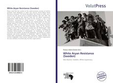 Bookcover of White Aryan Resistance (Sweden)