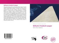Bookcover of Wilhelm Friedrich Loeper