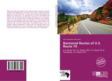 Buchcover von Bannered Routes of U.S. Route 70