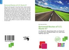 Bookcover of Bannered Routes of U.S. Route 67