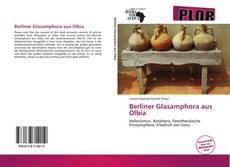 Berliner Glasamphora aus Olbia的封面