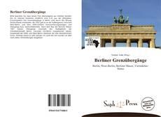 Bookcover of Berliner Grenzübergänge