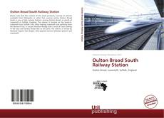 Bookcover of Oulton Broad South Railway Station