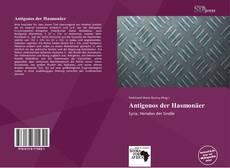 Bookcover of Antigonos der Hasmonäer