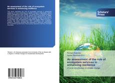 An assessment of the role of ecosystem services in enhancing resilience kitap kapağı