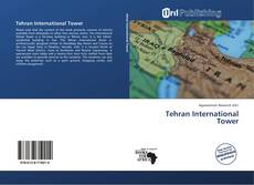 Bookcover of Tehran International Tower