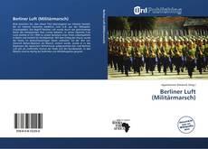 Bookcover of Berliner Luft (Militärmarsch)