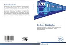 Bookcover of Berliner Stadtbahn