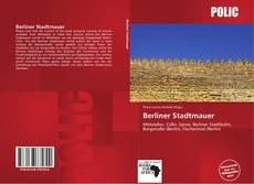 Bookcover of Berliner Stadtmauer
