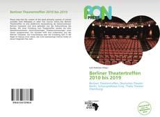 Couverture de Berliner Theatertreffen 2010 bis 2019