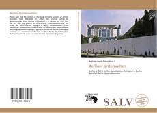 Bookcover of Berliner Unterwelten