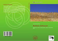 Bookcover of Berliner Zollmauer