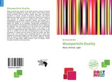 Bookcover of Waveparticle Duality