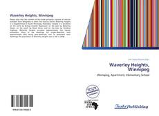 Bookcover of Waverley Heights, Winnipeg