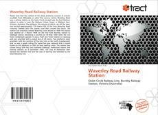 Bookcover of Waverley Road Railway Station